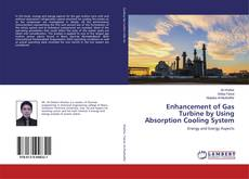 Couverture de Enhancement of Gas Turbine by Using Absorption Cooling System