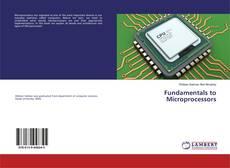 Couverture de Fundamentals to Microprocessors