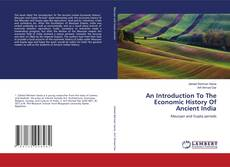 Bookcover of An Introduction To The Economic History Of Ancient India