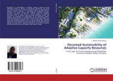 Perceived Sustainability of Adaptive Capacity Resources的封面