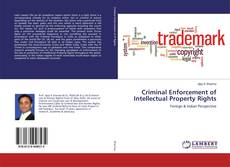 Bookcover of Criminal Enforcement of Intellectual Property Rights