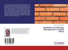 Bookcover of Guidelines for Heritage Management in South Africa