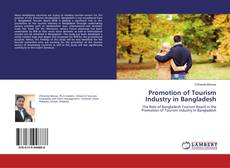 Couverture de Promotion of Tourism Industry in Bangladesh