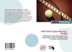 Bookcover of 1996 Salem Open Beijing – Singles