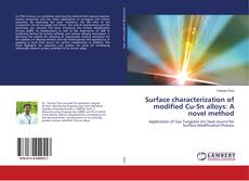 Обложка Surface characterization of modified Cu-Sn alloys: A novel method