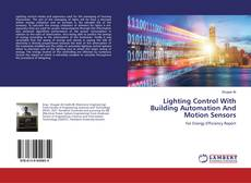 Capa do livro de Lighting Control With Building Automation And Motion Sensors