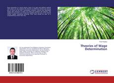 Bookcover of Theories of Wage Determination
