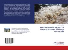 Bookcover of Macroeconomic Impact of Natural Disaster: Evidence from India