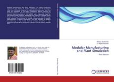Bookcover of Modular Manufacturing and Plant Simulation