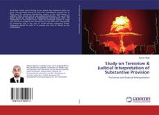 Bookcover of Study on Terrorism & Judicial Interpretation of Substantive Provision