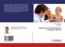 Bookcover of Rotavirus: A challenge for infection control