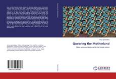 Bookcover of Queering the Motherland