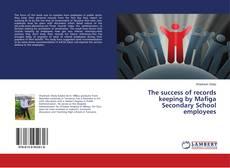 Capa do livro de The success of records keeping by Mafiga Secondary School employees