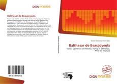 Bookcover of Balthasar de Beaujoyeulx