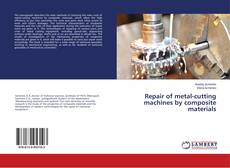 Обложка Repair of metal-cutting machines by composite materials