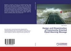 Portada del libro de Design and Dissemination of Community Oriented Flood Warning Message