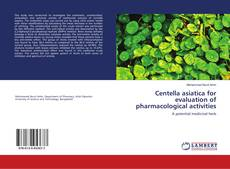 Couverture de Centella asiatica for evaluation of pharmacological activities