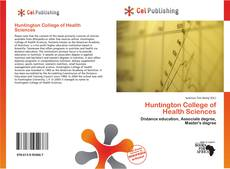 Bookcover of Huntington College of Health Sciences