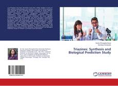 Couverture de Triazines: Synthesis and Biological Prediction Study