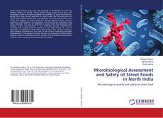 Bookcover of Microbiological Assessment and Safety of Street Foods in North India