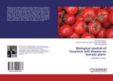 Bookcover of Biological control of Fusarium wilt disease on tomato plant