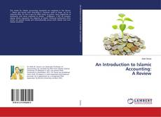 An Introduction to Islamic Accounting: A Review kitap kapağı