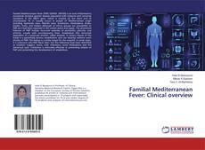 Familial Mediterranean Fever: Clinical overview的封面