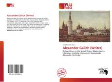 Bookcover of Alexander Galich (Writer)