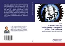 Bookcover of Human Resource Development Practices in Indian Coal Industry