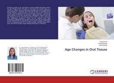Bookcover of Age Changes in Oral Tissues