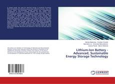 Bookcover of Lithium-Ion Battery - Advanced, Sustainable Energy Storage Technology