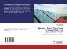 Copertina di Design of Stand-Alone Solar Photovoltaic Power Generation System