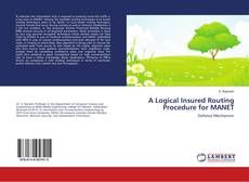 Portada del libro de A Logical Insured Routing Procedure for MANET