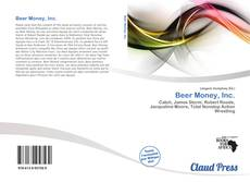 Beer Money, Inc. kitap kapağı