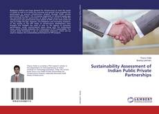 Bookcover of Sustainability Assessment of Indian Public Private Partnerships