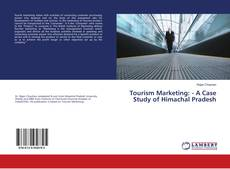 Bookcover of Tourism Marketing: - A Case Study of Himachal Pradesh