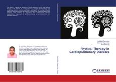 Bookcover of Physical Therapy in Cardiopulmonary Diseases
