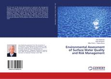 Обложка Environmental Assessment of Surface Water Quality and Risk Management