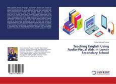 Обложка Teaching English Using Audio-Visual Aids in Lower Secondary School
