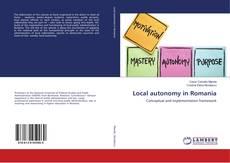 Bookcover of Local autonomy in Romania