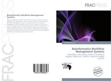 Bookcover of Bioinformatics Workflow Management Systems