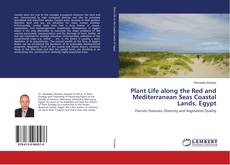 Bookcover of Plant Life along the Red and Mediterranean Seas Coastal Lands, Egypt