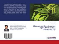 Couverture de Hibiscus rosasinensis extract against UTI causing Escherichia coli