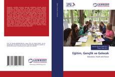 Bookcover of Eğitim, Gençlik ve Gelecek