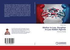 Buchcover von Mother in-Law, Daughter In-Law Hidden Agenda