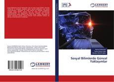 Bookcover of Sosyal Bilimlerde Güncel Yaklaşımlar