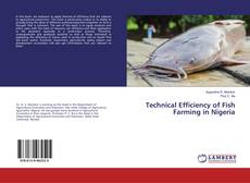 Bookcover of Technical Efficiency of Fish Farming in Nigeria