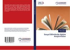 Sosyal Bilimlerde Eğitim Araştırmaları kitap kapağı