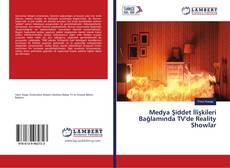 Buchcover von Medya Şiddet İlişkileri Bağlamında TV'de Reality Showlar