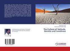 Обложка The Culture of Solitude, Hermits and Loneliness